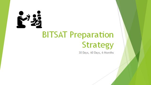 BITSAT Preparation Strategy